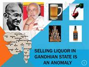 Selling Liquor in Gandhian state is an anomaly