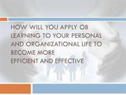 How Organizational Behaviour learning will help in you