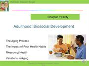 Berger Ch 20 Adulthood Biosocial narrated