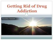 Sunshine Summit Lodge -Getting Rid of Drug Addiction