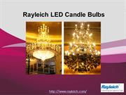 Rayleich LED Candle Bulbs Series