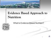 Introduction to Evidence Based Nutrition