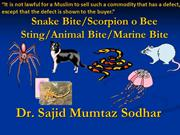 Snake bite/scorpion sting/Animal bite...Dr. Sajid Mumtaz Sodhar