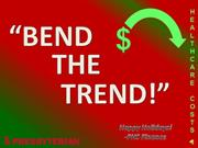 bend the trend - kagan - finance 2012 contest