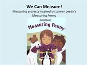 We Can Measure!