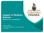 Impact of Welfare Reform: Making the Connections
