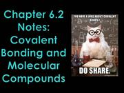6.2 Notes Covalent bonding and molecular compounds good copy