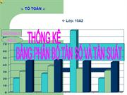 T10 C5 Thong ke B1 Bang phan bo tan so va tan suat