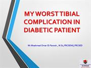 MY WORST ITBIAL COMPLICATION IN DIABETIC PATIENT