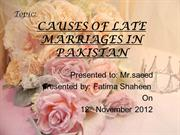 causes of late marriages in pakistan