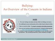 Bullying an Overview of the Concern in Indiana - Presented by - Tammy