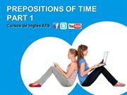 PREPOSITIONS OF TIME - PART 1