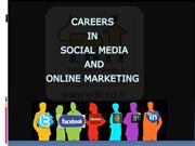 CAREERS IN SOCIAL MEDIA AND ONLINE MARKETING