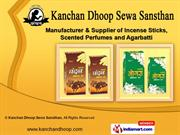 Scented Incense Sticks by Kanchan Dhoop Sewa Sansthan, Lucknow