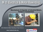 Industrial Supply by M. D. Electrical & Motor Rewinding, Pune