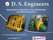 Tools by D. S. Engineers, Mumbai, India, Mumbai
