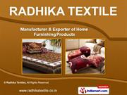 Ladies Apparel & Home Furnishing Products by Radhika Textiles, Jaipur