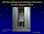 Die Einweihung in die Mysterien Teil II