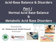 Acid Base Balance & Disorders - Part I