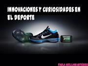 Innovaciones y Curiosidades en el Deporte