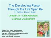Berger Ch 24 Late Adulthood Cognitive narrated