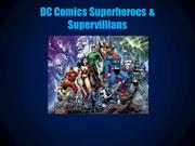 DC Superheroes & Villians