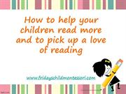 Encouraging Reading - Help your Children Read More and Love Reading