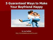 5 Guaranteed Ways to Make Your Boyfriend Happy