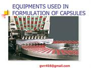EQUIPMENTS USED IN FORMULATION OF CAPSULES KRISHNA
