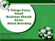 5 Things Every Small Business Should Know About Brand