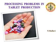 Processing problems of tablets