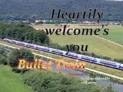 Bullet Trains