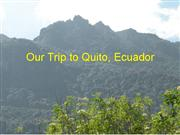 Our trip to Ecuador