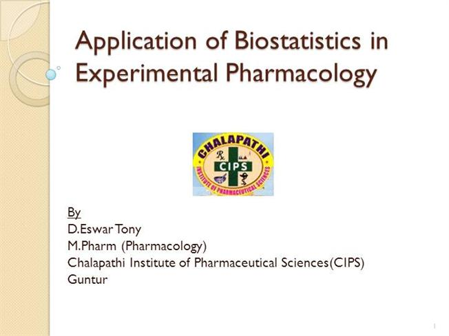 Application of Biostatistics in Experimental Pharmacology