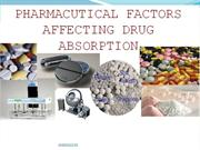 Pharmacutcal Factors affecting Drug Absorption.