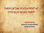 SEMI SOLID DOSAGE FORMS