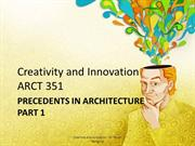 5Creativity and Innovation Lecture - Precedents in Architecture Part 1