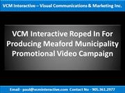 VCM_Interactive_roped_in_for_producing_Meaford_Municipality_Promotiona