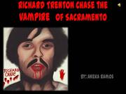 Richard Trenton Chase the Vampire   of Sacramento
