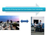 Benefits Of Buying Used Car From Dealers Over Individuals