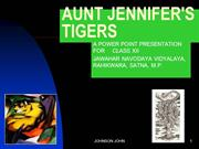 AUNT JENNIFER'S TIGERS