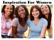 Inspiration for Women- 13 Great Quotes to Live by!