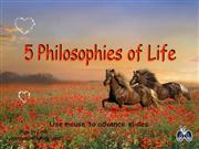 Five  Philosophies  of  Life