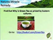 Green Tea - Natures Miracle Remedy