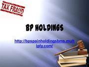 Combating tax fraud, BP Holdings