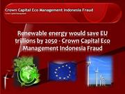 Crown Capital Indonesia Fraud,the company crown capital eco management