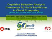 Cognitive Behavior Analysis for Fault Prediction in Cloud Computing