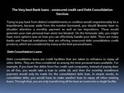 The Very best Bank loans - unsecured credit card Debt Consolidation Se