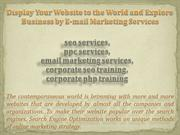 Display Your Website to the World and Explore Business by E-mail Marke