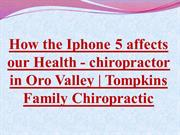 How the Iphone 5 affects our Health -